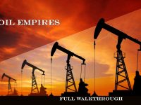 Oil Prices Today – Full Walkthrough on Billion Dollars Empires