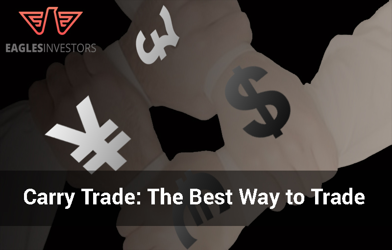 Carry Trade: The Best Way to Trade Forex
