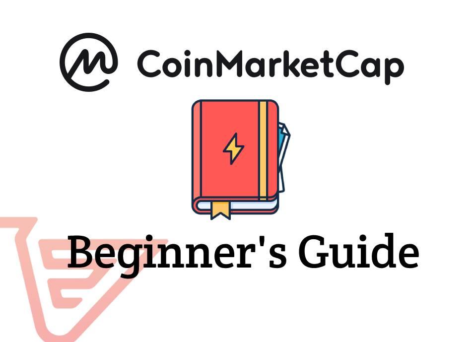 Coin Market Cap: Basics for Beginners