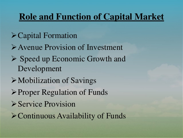 Functions of Capital Markets - Why Capital Markets Matter?
